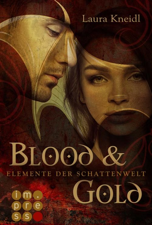 """Rezension """"Blood and Gold – Elemente der Schattenwelt"""""""