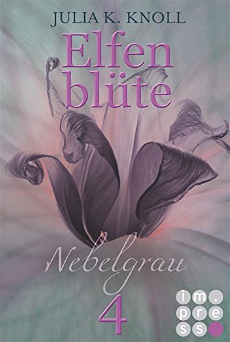"""Rezension """"Elfenblüte – Nebelgrau"""""""