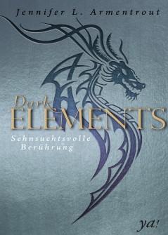 """Rezension """"Dark Elements – Sehnsuchtsvolle Berührung"""""""